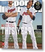 Wait Till This Year 2015 Mlb Baseball Preview Issue Sports Illustrated Cover Metal Print