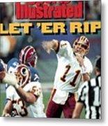 Washington Redskins Qb Mark Rypien, Super Bowl Xxvi Sports Illustrated Cover Metal Print