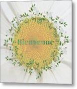 Welcome - Bienvenue Metal Print