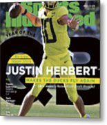 Year Of The Qb University Of Oregon Justin Herbert, 2019 Sports Illustrated Cover Metal Print