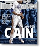 Yes We Cain 2015 World Series Preview Issue Sports Illustrated Cover Metal Print