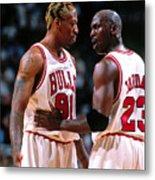 Dennis Rodman and Michael Jordan Metal Print