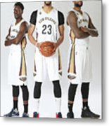 Demarcus Cousins, Jrue Holiday, and Anthony Davis Metal Print