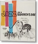 Classic Movie Poster - Jazz On A Summers Day Metal Print