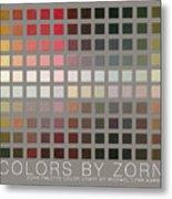 Colors By Zorn Metal Print