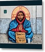 Homeless Christ Metal Print