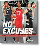 WNBA Turns 25 No Excuses Sports Illustrated Cover Metal Print