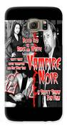 Vampire Noir Galaxy S6 Case by The Scott Shaw Poster Gallery