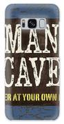 Man Cave Enter At Your Own Risk Galaxy S8 Case