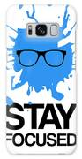 Stay Focused Splatter Poster 2 Galaxy S8 Case
