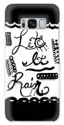 Let It Rain Galaxy S8 Case