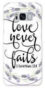 Love Never Fails' Galaxy Case by Judy Hall-Folde