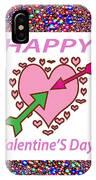 Happy Valentine's Day  IPhone Case