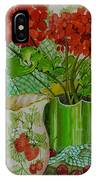 Red Geranium With The Strawberry Jug And Cherries IPhone Case