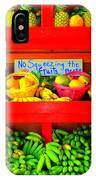No Squeezing The Fruits IPhone Case