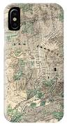Antique Map Of City And County Of San Francisco IPhone Case