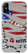 1 Dollar For Four Minutes Sign Telephone American Flag Eloy Arizona 2005 IPhone Case