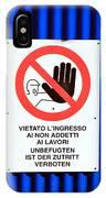 Forbidden Entrance Sign IPhone Case