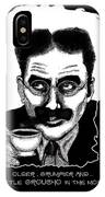 Groucho In The Morning IPhone Case
