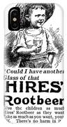 Hires' Root Beer Ad, 1895 IPhone Case