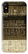 John Wayne's Prop Collection The Alamo Old Tucson Arizona 1967-2009 IPhone Case