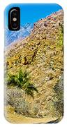 Mountain Peaks From Lower Palm Canyon Trail In Indian Canyons Near Palm Springs-california IPhone Case