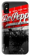 Spend Some Time In Dublin Texas With Dr Pepper IPhone Case