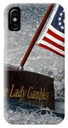 The Lady Gambles IPhone Case