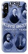 Vancouver Amazons Women's Hockey Team 1921 IPhone Case