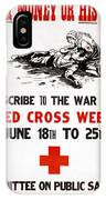 Red Cross Poster, C1917 IPhone Case