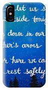 12x16 Dmb So Let Us Sleep Outside Tonight IPhone Case