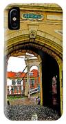 1540 Entrance To Enkhuizen-netherlands IPhone Case