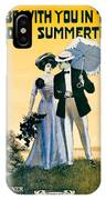 1908 - I'll Be With You In The Golden Summertime - Lew Bonner And J.j. Bachman - Sheet Music - Color IPhone Case