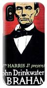 1919 - John Drinkwater's Play Abraham Lincoln Theatrical Poster - Color IPhone Case