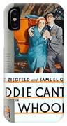 1930 - Whoopee - Movie Poster - Eddie Cantor - Florenz Ziegfield - Samuel Goldwyn - Color IPhone Case