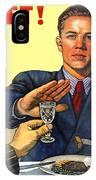 1935 - Soviet Union Anti Alcohol Propaganda Poster - Color IPhone Case