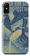 1957 America And Steel Growing Together Stamp IPhone Case