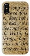 1st Corinthians 13 Verses 4 - 7  IPhone Case
