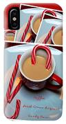 Cup Of Christmas Cheer - Candy Cane - Candy - Irish Cream Liquor IPhone Case