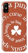 Have A Pint IPhone Case