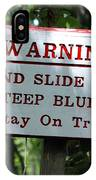 Warning Sign IPhone Case