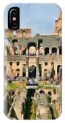 Colosseum In Rome IPhone Case