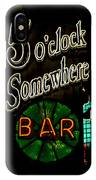5 O'clock Somewhere Bar IPhone Case