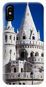 Fisherman's Bastion In Budapest IPhone Case