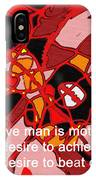 A Creative Man IPhone Case