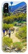 A Pause On Lower Palm Canyon Trail In Indian Canyons Near Palm Springs-california IPhone Case