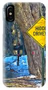 A Yellow Diamond Sign With The Words Hidden Driveway On The Side  IPhone Case