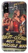 Abbott And Costello Meet The Invisible Man  IPhone Case