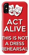 Act Alive Red IPhone Case