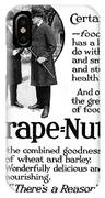Ad Grape Nuts, 1919 IPhone Case